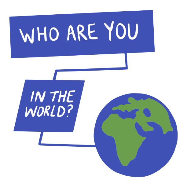 Essential: Who are you in the world?